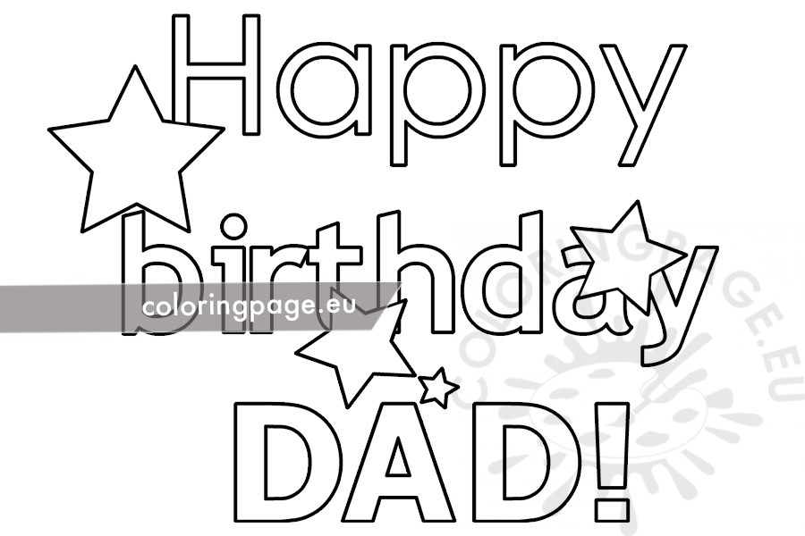Happy Birthday Daddy coloring page for kids, holiday coloring pages  printables free - Wuppsy.com | Happy birthday coloring pages, Happy  birthday daddy, Birthday coloring pages | 600x900